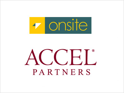 ADVISED ONSITEGO ON ITS FUND RAISE FROM ACCEL PARTNERS